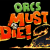 Group logo of Orcs Must Die 2 – Tournament Team